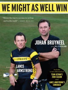 """Cover of Johan Bruyneel's book """"We Might as Well Win."""""""